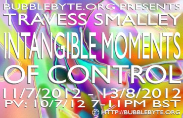 Travess Smalley - Intangible Moments of Control, flier